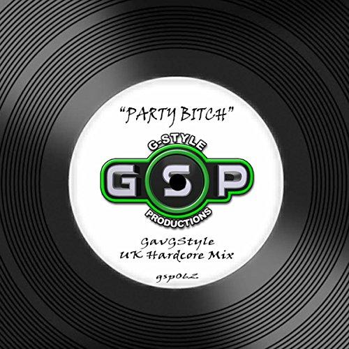 PartyBitch (UK Hardcore Mix)