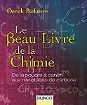 Le beau livre de la chimie - De la po...