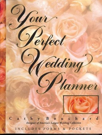 Your Perfect Wedding Planner, 2E