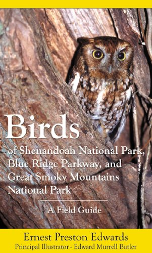 BIRDS OF SHENANDOAH NATIONAL PARK BLUE: A Field Guide