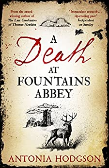 A Death at Fountains Abbey by [Hodgson, Antonia]