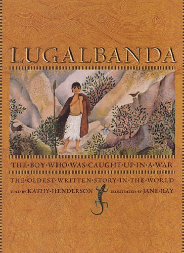Lugalbanda: The Boy Who Was Caught Up in a War
