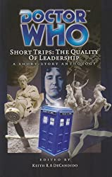 Dr Who Short Trips 24 The Quality of Leadership (Doctor Who Big Finish)