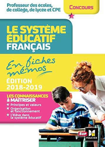 Concours enseignement - Le système éducatif français en fiches mémos - 2018-2019 - Révision par Eric Tisserand