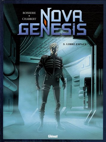 Nova Genesis, Tome 3 : Libre espace par Chabbert, Boisserie, Bruno Pradelle