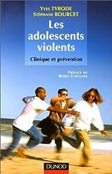 Les adolescent violents : Clinique et prévention