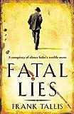Fatal Lies: (Liebermann Papers 3)