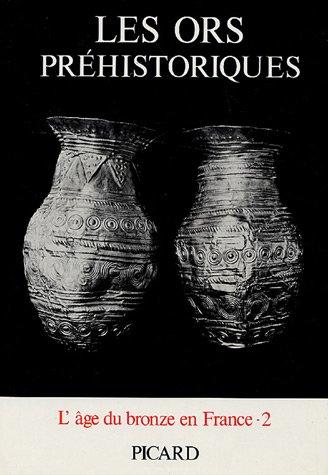 Les ors préhistoriques en France, volume 2 par C. Éluère