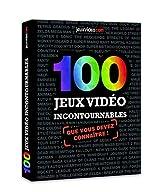 100 jeux vidéo incontournables