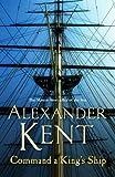 Command A Kings Ship: (Richard Bolitho: Book 8)