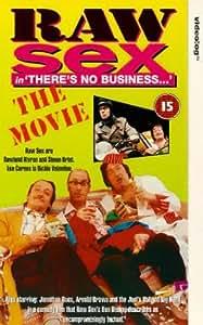 Raw Sex-The Movie [VHS]