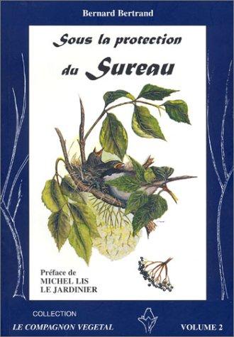 Sous la protection du sureau. 2ème édition