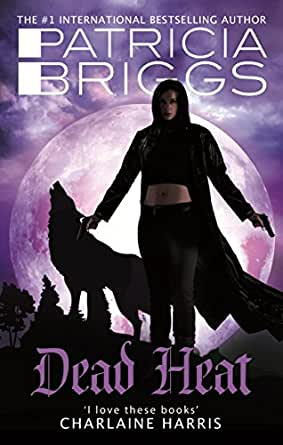 DEAD HEAT by Patricia Briggs (UK over)