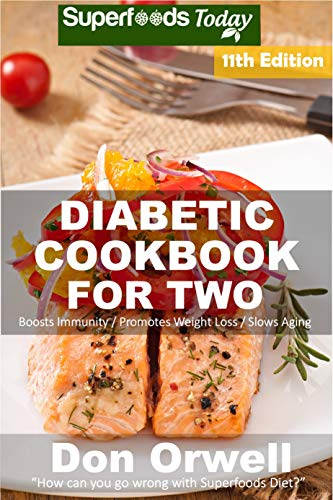 Diabetic Cookbook For Two: Over 325 Diabetes Type 2 Recipes (English Edition)