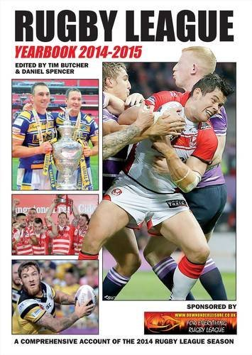 Rugby League Yearbook 2014-2015: A Comprehensive Account of the 2014 Rugby League Season (League Express Rugby League Yearbook) by Tim Butcher (2014-12-01) par Tim Butcher;Daniel Spencer