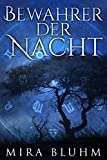 Bewahrer der Nacht: Fantasy Roman