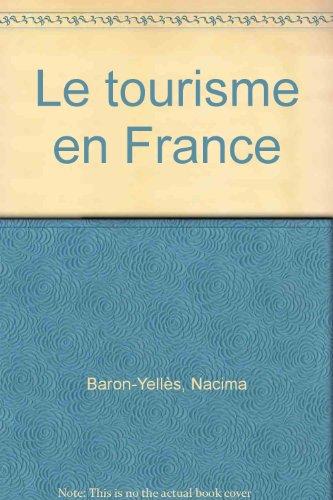 Le tourisme en France territoires et strategies
