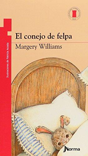 El Conejo De Felpa / Velveteen Rabbit por Margery Williams Bianco