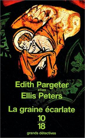La Graine écarlate par Edith Pargeter
