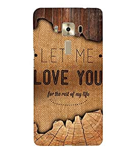 Fuson Designer Back Case Cover for Asus Zenfone 3 ZE552KL (5 Inches) ( Love Quotes Inspiration Emotion Care Fun Funny )