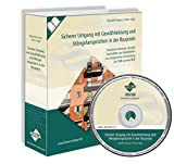 Sicherer Umgang mit Gewährleistung und Mängelansprüchen in der Baupraxis mit CD-ROM: Praktische Hinweise, aktuelle Rechtsfälle und Arbeitshilfen zur erfolgreichen Anwendung der VOB und des BGB