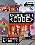 CoderDojo: Build Your Own Website: Create with Code (CoderDojo Nano) (English Edition)