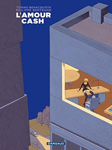 Amour cash (L') - tome 0 - Amour cash (L')