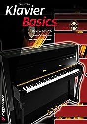 Klavier Basics - alle Grundlagen für den Klavieranfänger mit vielen Stücken von Klassik bis Jazz: Der ideale Einstieg für Kinder und Erwachsene!