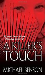 A Killer???s Touch by Michael Benson (2011-10-01)