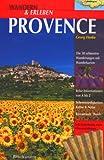 Wandern & Erleben, Provence - Georg Henke