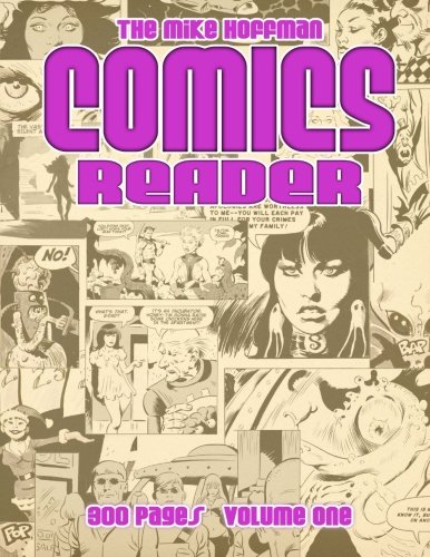 The Mike Hoffman Comics Reader: 300 Pages Volume One: 1 por Mike Hoffman