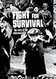 Fight for Survival: The Story of the Holocaust (Tangled History) by Jessica Freeburg (2016-08-01)