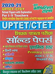 UPTET-CTET Solved Papers for I - V Teachers (Primary Level)