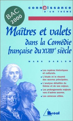 Maîtres et Valets dans la Comédie française du XVIIIe siècle