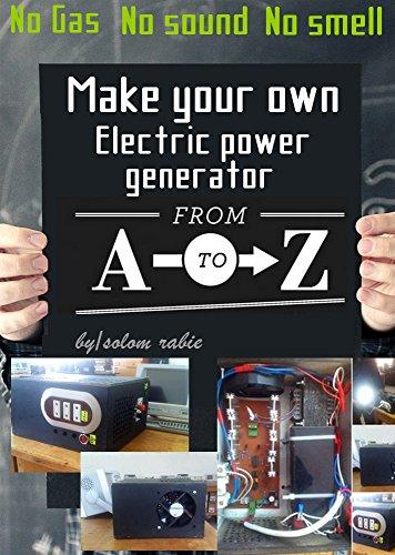 Make you own power generator ( DC to AC power inverters ): No gas, No sound, No smell (English Edition) - Inverter-gas-generator