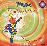 Tweenies: Come Back Colours! (Tweenies: Surprise time)