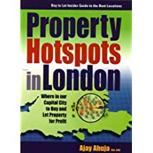 Property Hotspots In London: Where in Our Capital City to Buy and Let Property for Profit