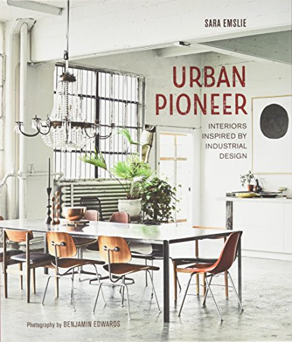 Urban Pioneer: Interiors inspired by industrial design (Lane Pioneer)