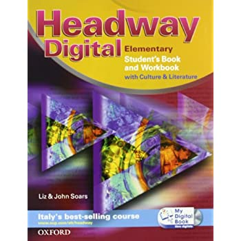 Headway Digital. Elementary. Student's Book-Workbook With Key-My Digital Book. Con Espansione Online. Per Le Scuole Superiori. Con Cd-Rom
