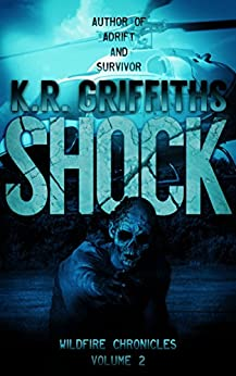 Shock (Wildfire Chronicles Vol. 2) by [Griffiths, K.R.]