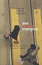 Sex at the Margins: Migration, Labour Markets and the Rescue Industry: 1