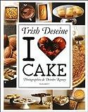 I love Cake