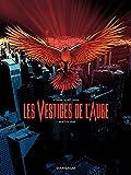 Les Vestiges de l'aube - Tome 1 - Morts en série (Vestiges de l'aube (Les)) (French Edition)