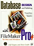 Database Design and Publishing With Filemaker Pro 4: For Mac and Windows