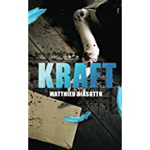 Kraft (French Edition) by Matthieu Biasotto (2015-03-25)