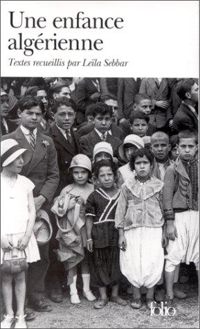 Une enfance algérienne par Leïla Sebbar