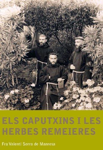 Els caputxins i les herbes remeieres: 5 (A la caputxina) por Serra de Manresa