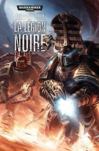 Legion Noire (la) par Dembski-Bowden Aaron