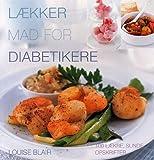 Lækker mad for diabetikere (in Danish)