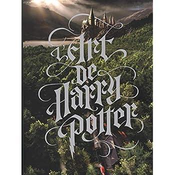 Harry Potter : l'Art de Harry Potter